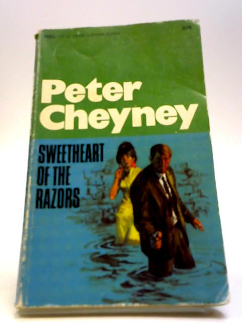 The Sweetheart of the Razors by Peter Cheyney