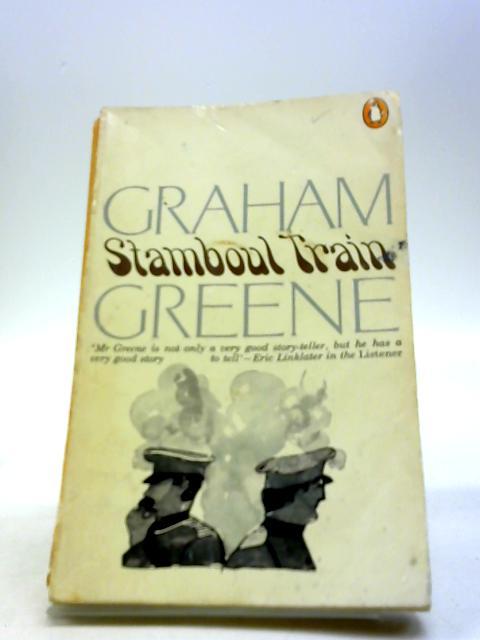 Stamboul Train by Greene, Graham