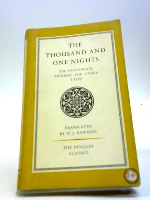 The Thousand And One Nights by N.J. Dawood