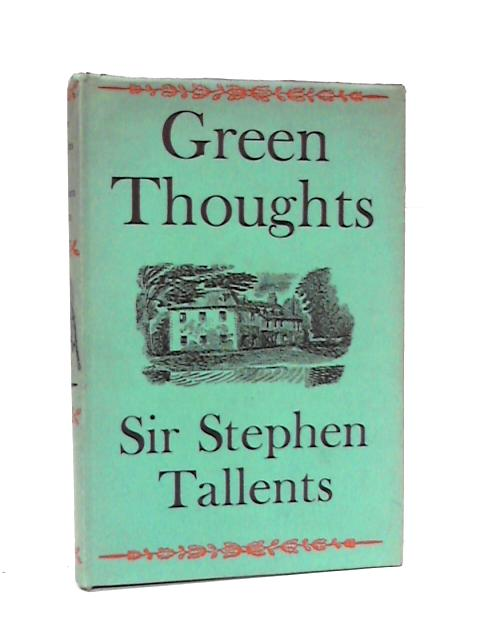 Green Thoughts by Tallents, Stephen