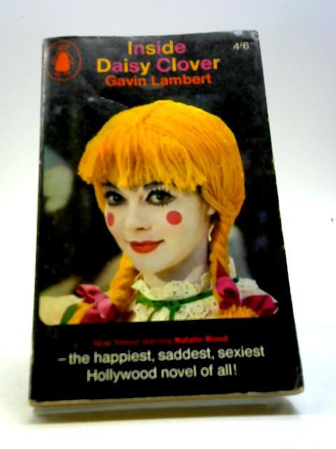Inside Daisy Clover by Lambert Gavin