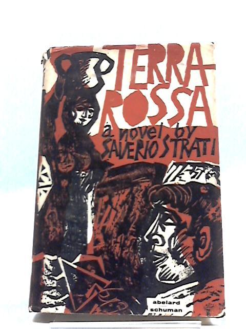 Terra Rossa by Saverio Strati