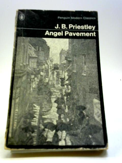 Angel Pavement (Penguin Modern Classics) by Priestley, J. B.