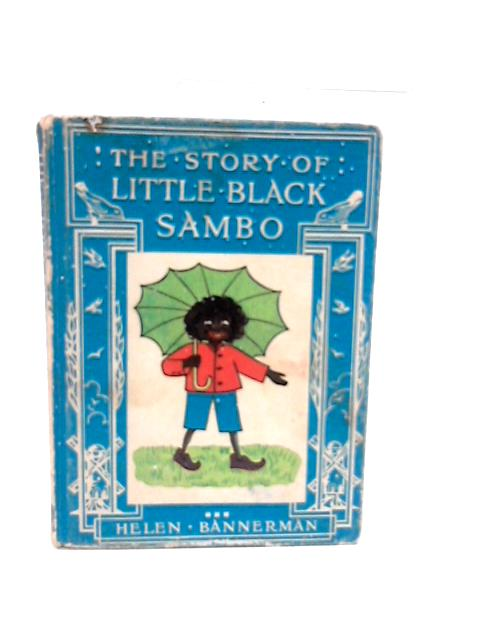 The Story of Little Black Sambo. by Bannerman, Helen.