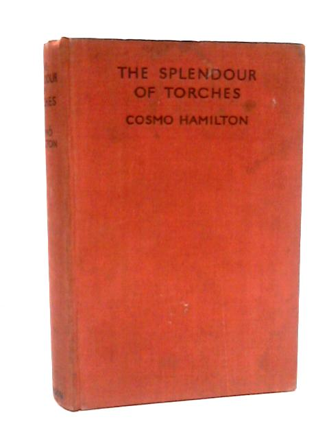 Splendour of Torches, The by Hamilton, Cosmo