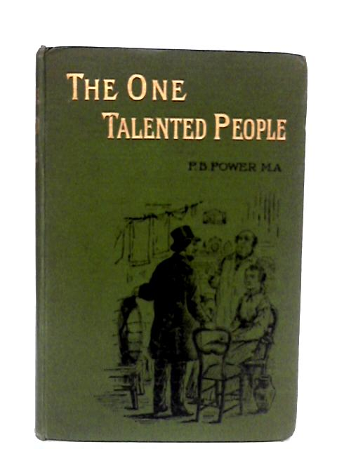The One Talented People by P.B.Power
