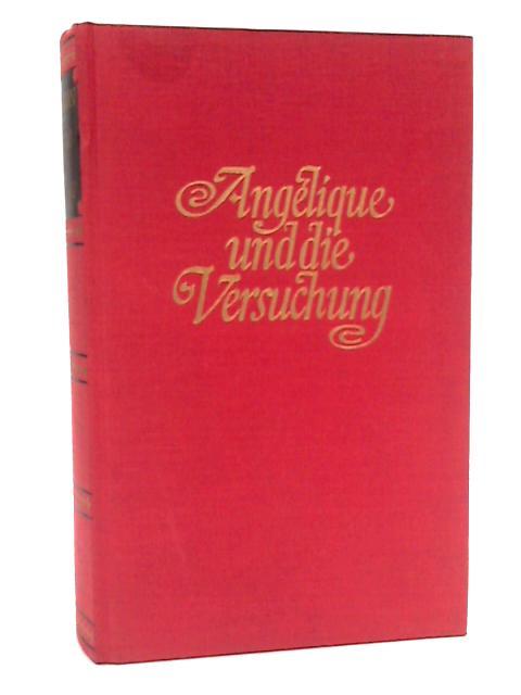 Angelique und die Versuchung by Golon, Anne