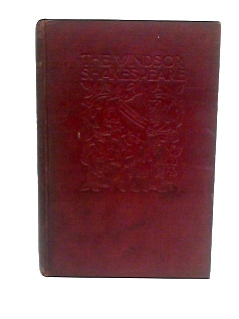 The Windsor Shakespeare, Vol. XI: King Henry The Fourth Part 1 & 2 by Henry N. Hudson (Editor)