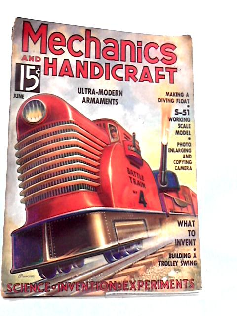 Mechanics and Handicraft Magazine June 1936 by Various