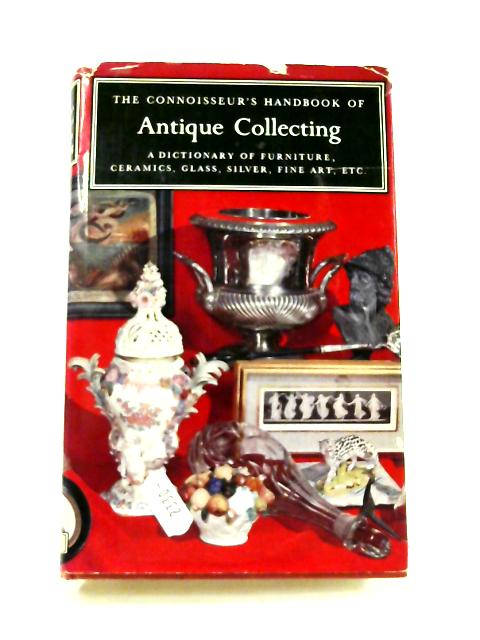Antique Collecting by H. Hayward (ed)