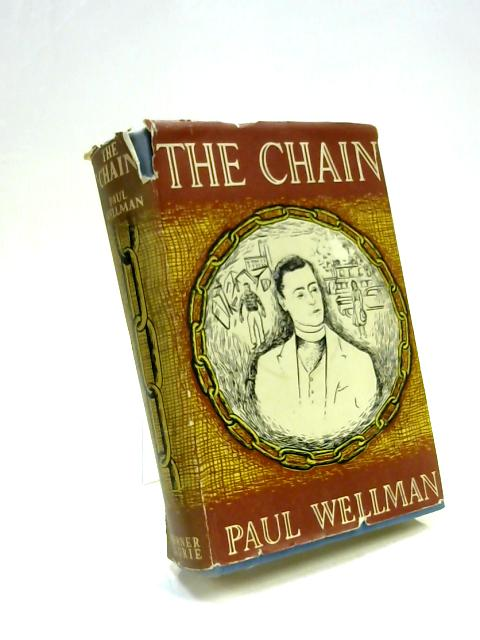 The Chain by Paul Wellman
