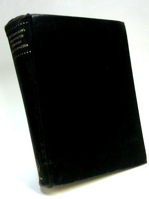Hutchinson's Twentieth Century Encyclopedia by Various