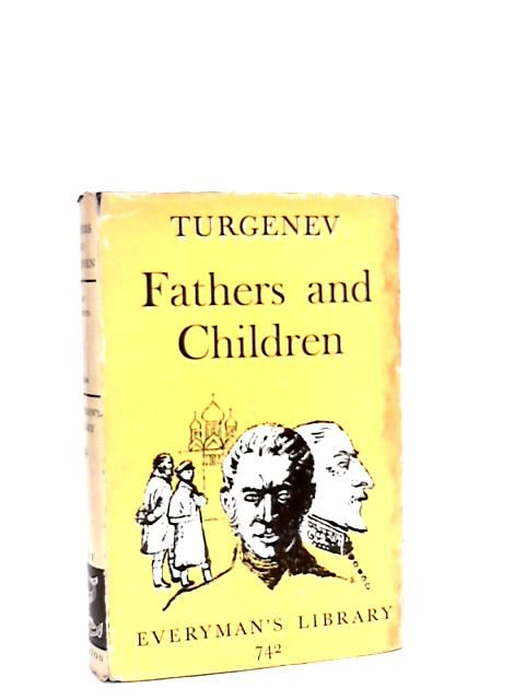 Fathers and Children (Everyman's library-no.742) By Turgenev, I. S