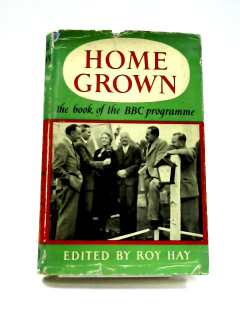 Home Grown By Roy Hay