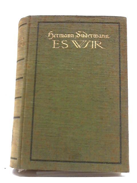 Es War by Sudermann