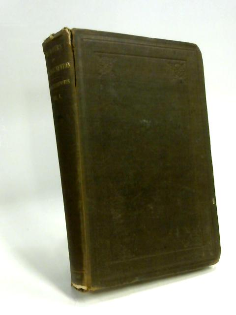 Memoirs of the Life, Writings, and Discoveries of Sir Isaac Newton, Volume I by Sir David Brewster