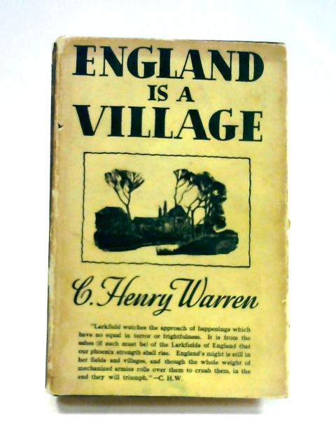 England is a Village by C. Henry Warren
