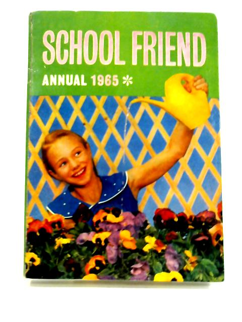 School Friend Annual 1965 by Various