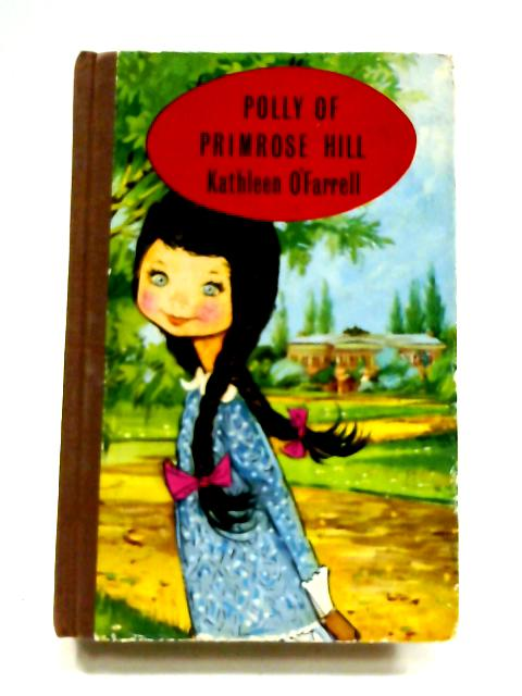 Polly of Primrose Hill by Kathleen O'Farrell