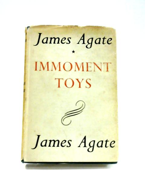 Immoment Toys by James Agate