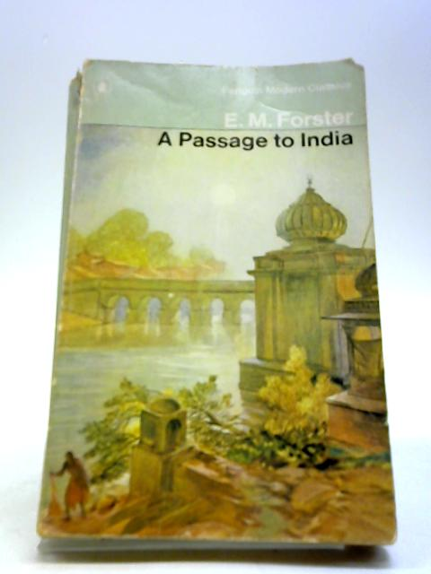 an analysis of a passage to india by e m forster
