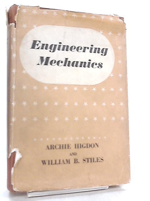 Engineering Mechanics by Archie Higdon
