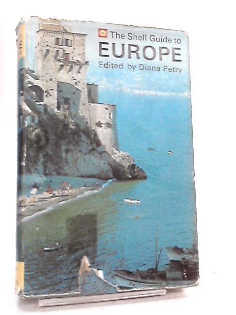 Shell Guide to Europe by Diana Petry