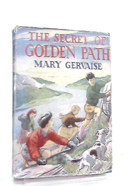 The Secret of the Golden Path by Mary Gervaise