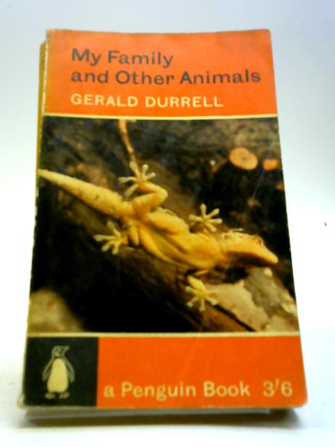 My Family And Other Animal by Gerald Durrell