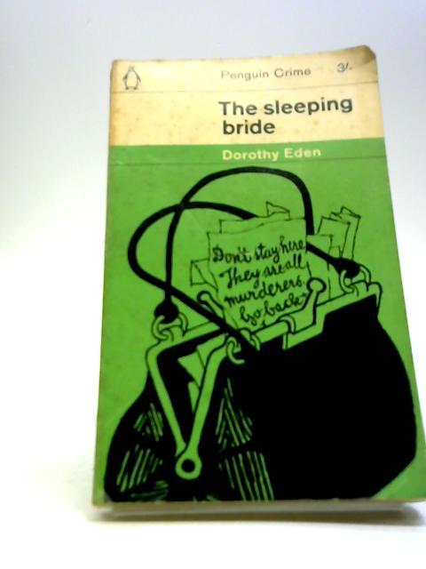 The Sleeping Bride by Eden, Dorothy