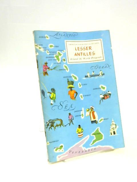 Lesser Antilles : Around the World Program by Donald R Dyer