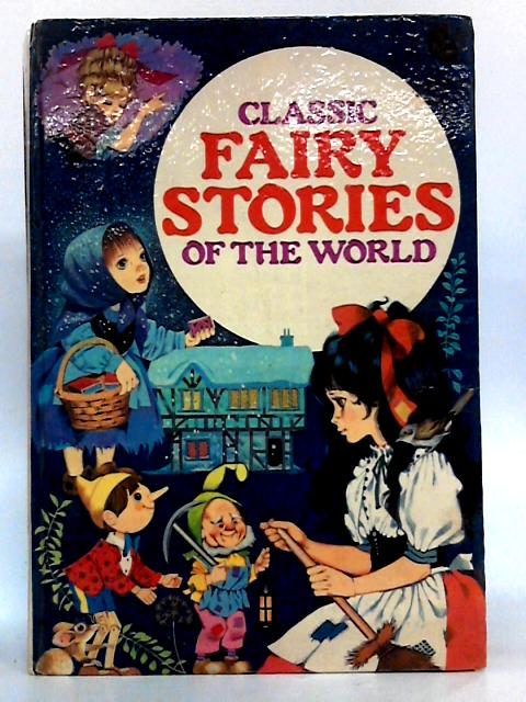 Classic fairy stories world by Unknown
