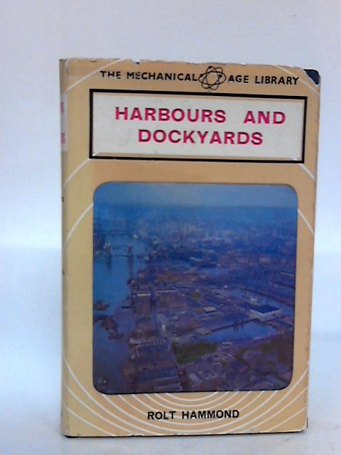 Harbours and Dockyards by R. Hammond