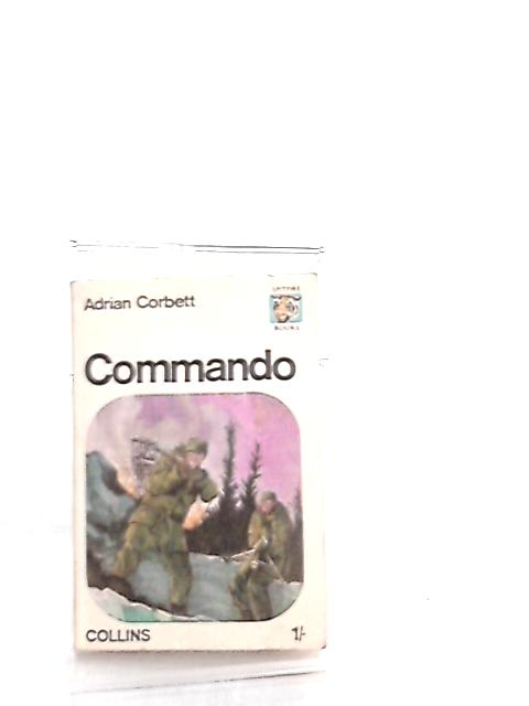 Commando (Spitfire books) by Adrian Corbett