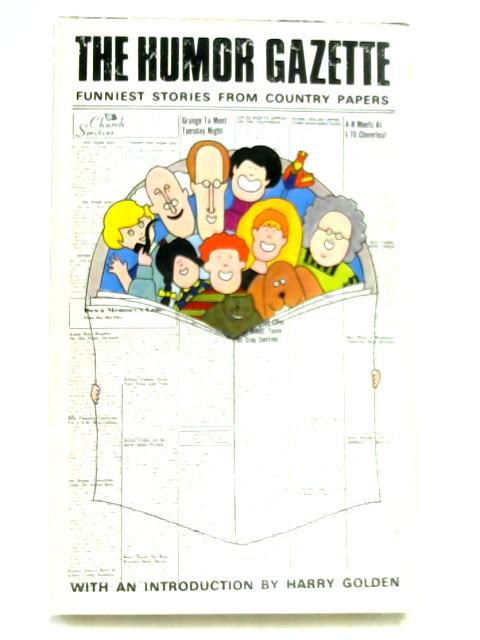 The Humor Gazette by John Henry
