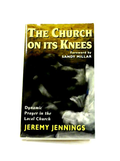 The Church on its Knees by Jeremy Jennings