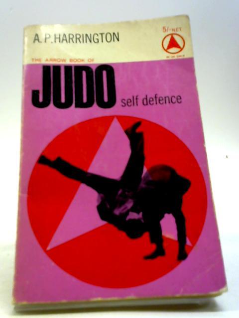 Judo Self Defence by A P Harrington