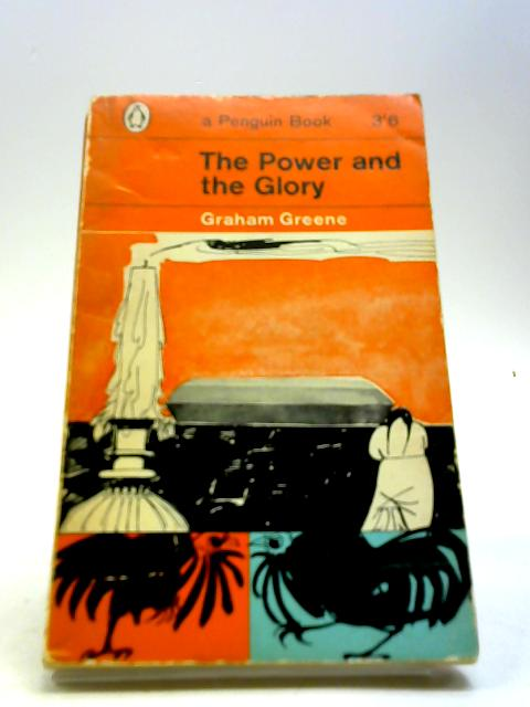 """the power and the glory essays Graham greene, author of """"the power and the glory"""", tackled faith in this book there are some excerpts from the novel that will be discussed in this paper."""