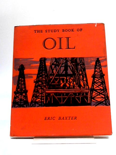 The Study Book of Oil by Eric Baxter