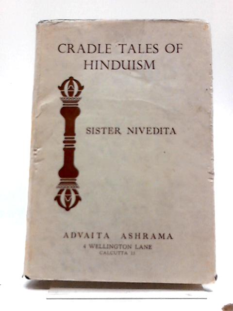 Cradle Tales of Hinduism by Nivedita