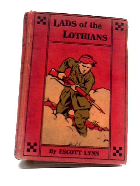Lads Of The Lothians by Escott Lynn