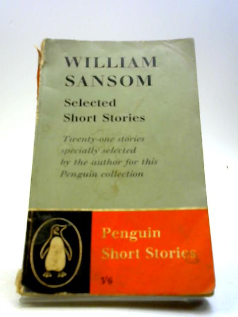 William Sansom Selected Short Stories by William Sansom