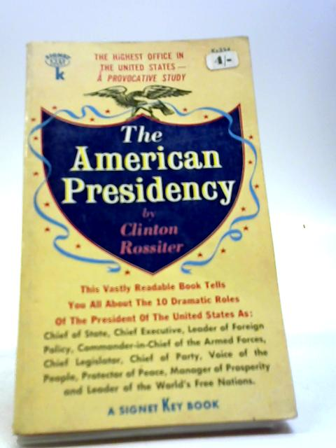 The American Presidency by Rossiter, Clinton