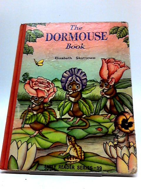 The Dormouse Book by Elizabeth Skottowe