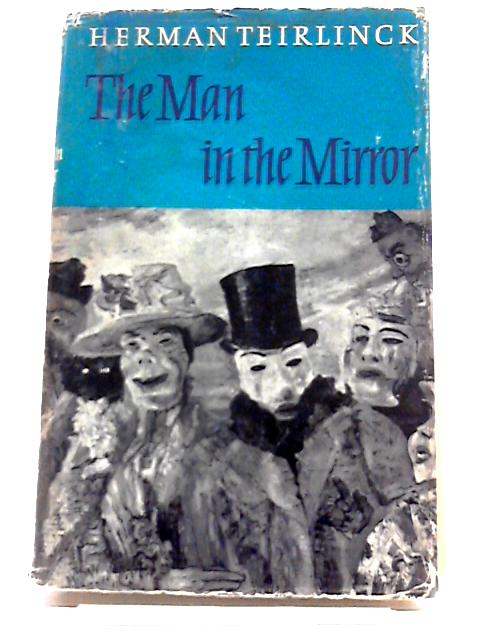The Man In The Mirror by Herman Teirlinck