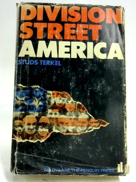 Division Street: America by Studs Terkel