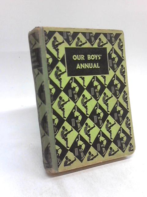 Our Boys' Annual by C. Charlcot et al