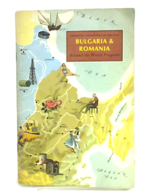 Bulgaria & Romania. Around the World Program. by D. D Andrew