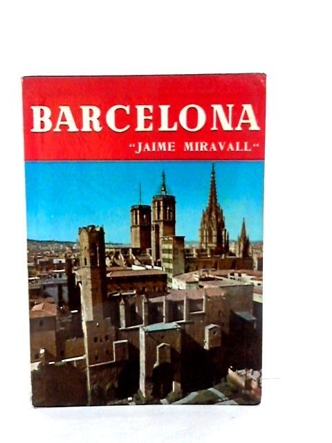Barcelona by John Miravall Jaime & Forrester