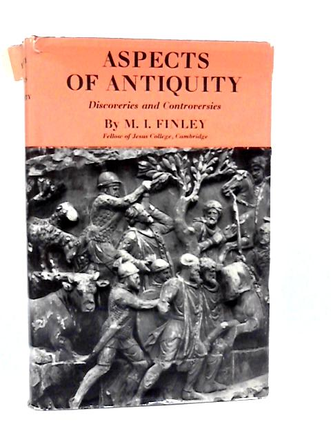 Aspects of Antiquity by Finley, M. I.